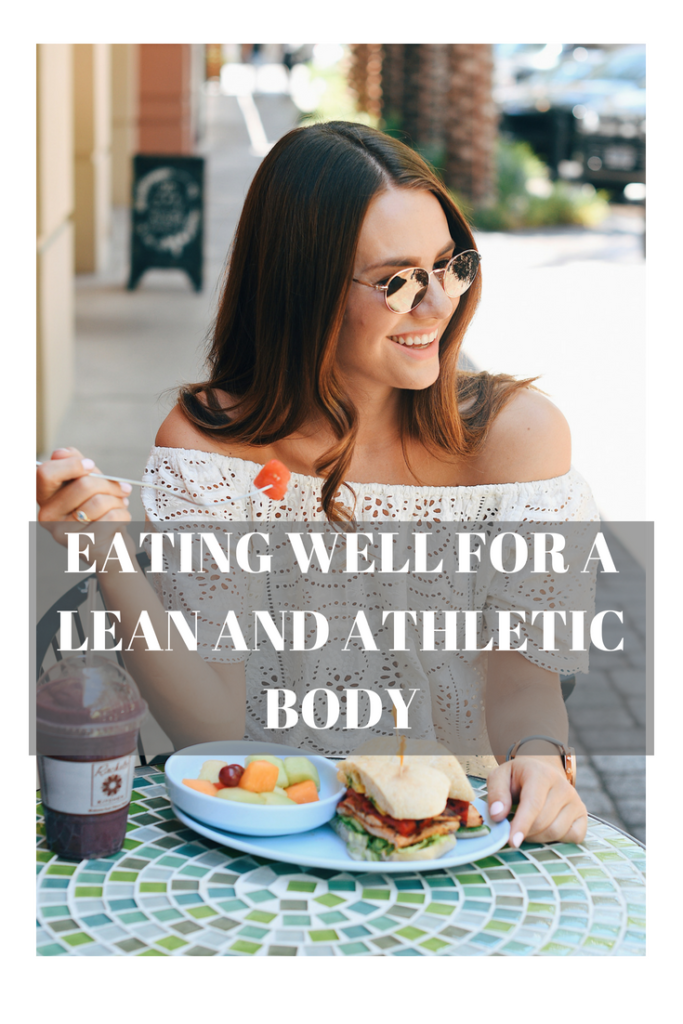 EATING WELL FOR A LEAN AND ATHLETIC BODY
